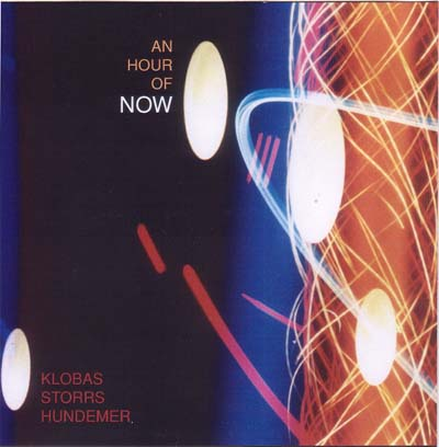 Klobas/Storrs/Hundemer: An Hour of Now