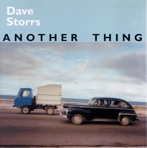 Dave Storrs: Another Thing